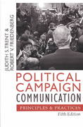 Political Campaign Communication 5th edition 9780742529687 0742529681