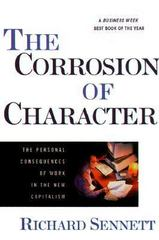 The Corrosion of Character 1st Edition 9780393319873 0393319873