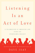 Listening Is an Act of Love 0 9781594201400 1594201404