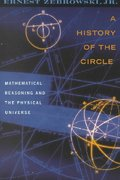 A History of the Circle 0 9780813528984 0813528984