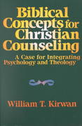 Biblical Concepts for Christian Counseling 0 9780801054549 0801054540