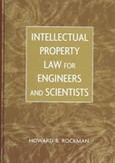 Intellectual Property Law for Engineers and Scientists 1st edition 9780471449980 0471449989