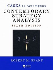 Cases to Accompany Contemporary Strategy Analysis 6th edition 9781405163101 1405163100