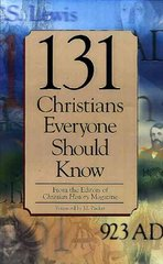 131 Christians Everyone Should Know 1st Edition 9780805490404 080549040X