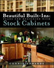 Beautiful Built-ins:  Plans for Designing with Stock Cabinets 1st edition 9780071377966 0071377964