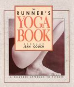 The Runner's Yoga Book 1st Edition 9780962713811 0962713813