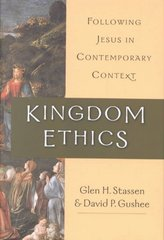 Kingdom Ethics 1st Edition 9780830826681 0830826688