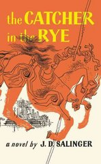 The Catcher in the Rye 1st Edition 9780316769488 0316769487