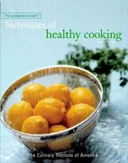 The Professional Chef's Techniques of Healthy Cooking 2nd edition 9780471332695 0471332690