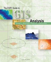 The ESRI Guide to GIS Analysis 1st Edition 9781879102064 1879102064