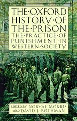 The Oxford History of the Prison 1st Edition 9780195118148 0195118146