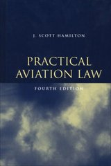 Practical Aviation Law 4th Edition 9781560276326 1560276320