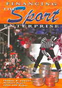 Financing the Sport Enterprise 1st Edition 9781571675200 1571675205
