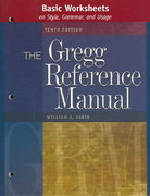 Basic Worksheets to accompany the Gregg Reference Manual 10th edition 9780072936544 0072936541