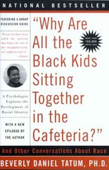 Why Are All the Black Kids Sitting Together in the Cafeteria 5th Edition 9780465083619 0465083617