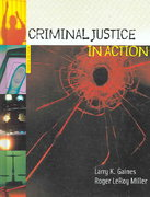 Criminal Justice in Action 4th edition 9780495093428 0495093424