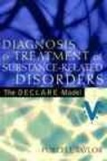 Diagnosis and Treatment of Substance-Related Disorders 1st edition 9780205404407 0205404405