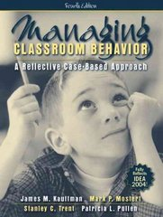 Managing Classroom Behavior 4th Edition 9780205448814 020544881X