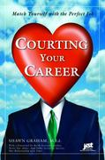 Courting Your Career 0 9781593575120 1593575122