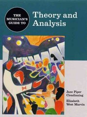The Musician's Guide to Theory and Analysis 1st Edition 9780393976526 0393976521