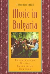 Music in Bulgaria 1st Edition 9780195141481 0195141482