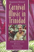 Carnival Music in Trinidad 1st Edition 9780195138337 0195138333