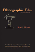 Ethnographic Film 2nd edition 9780292714588 0292714580
