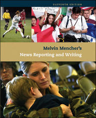 Melvin Mencher's News Reporting and Writing 11th edition 9780073511931 0073511935
