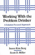 Working with the Problem Drinker 0 9780393701340 0393701344