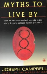 Myths to Live By 1st Edition 9780140194616 0140194614