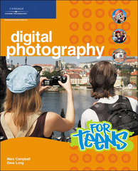 Digital Photography for Teens 1st edition 9781598632958 1598632957