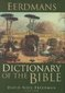 Eerdmans Dictionary of the Bible 1st Edition 9780802824004 0802824005