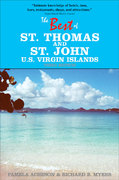 The Best of St. Thomas and St. John, U. S. Virgin Islands 3rd edition 9781892285126 1892285126