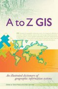 A to Z GIS 2nd Edition 9781589481404 1589481402