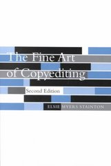 The Fine Art of Copyediting 2nd Edition 9780231124799 0231124791