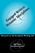 Engaged Writers and Dynamic Disciplines 0 9780867095562 0867095563