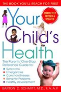 Your Child's Health 3rd edition 9780553383690 0553383698