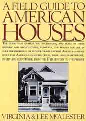 A Field Guide to American Houses 1st Edition 9780394739694 0394739698