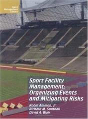 Sport Facility Management 2nd edition 9781885693396 1885693397
