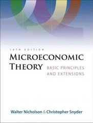 Microeconomic Theory 10th Edition 9780324421620 0324421621