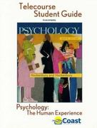 Psychology: The Human Experience Telecourse Guide 4th edition 9780716773504 0716773503