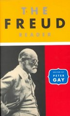 The Freud Reader 1st Edition 9780393314038 0393314030