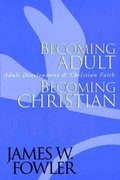 Becoming Adult, Becoming Christian 1st edition 9780787951344 078795134X
