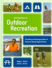 Introduction To Outdoor Recreation 1st Edition 9781892132505 1892132508