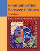 Communication Between Cultures (with InfoTrac) 5th edition 9780534569297 0534569293