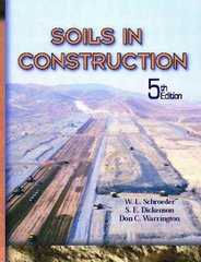 Soils In Construction 5th edition 9780130489173 0130489174