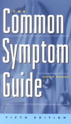 The Common Symptom Guide 5th edition 9780071377652 0071377654
