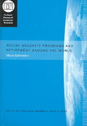 Social Security Programs and Retirement around the World 2nd edition 9780226310183 0226310183