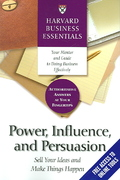 Power, Influence, and Persuasion 1st Edition 9781591396314 159139631X
