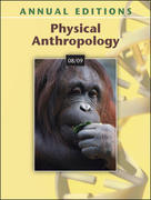 Annual Editions: Physical Anthropology 08/09 17th edition 9780073397528 0073397520